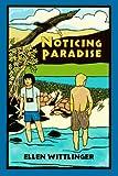 Wittlinger, Ellen: Noticing Paradise