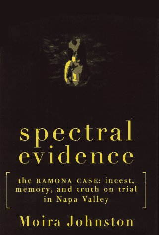 spectral-evidence-the-ramona-case-incest-memory-and-truth-on-trial-in-napa-valley