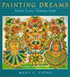 Painting Dreams: Minnie Evans, Visionary…