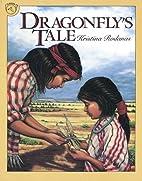 Dragonfly's Tale by Kristina Rodanas