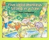 Christelow, Eileen: Five Little Monkeys Sitting in a Tree Book & Cassette (A Five Little Monkeys Story)