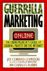 Levinson, Jay Conrad: Guerrilla Marketing On-Line: The Entrepreneur's Guide to Earning Profits on the Internet