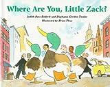 Tessler, Stephanie Gordon: Where Are You, Little Zack?