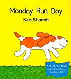 Monday Run Day (Houghton Mifflin Leveled…