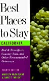 McFarlane, Marilyn: Best Places to Stay in California