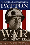 Patton, George S.: War As I Knew It
