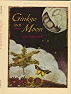 Ginkgo and Moon by Lisa Mertins