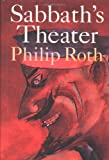 Roth, Philip: Sabbath&#39;s Theater