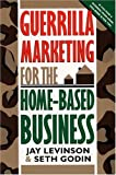 Levinson President, Jay Conrad: Guerrilla Marketing for the Home-Based Business