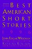 Wideman, John Edgar: The Best American Short Stories 1996