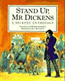 Dickens, Charles: Stand Up, Mr. Dickens: A Dickens Anthology