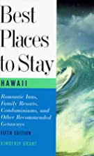 Best Places to Stay: Hawaii by Kimberly…