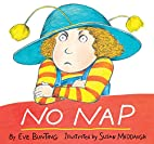 No Nap by Eve Bunting