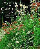 My Kind of Garden by Richard W. Brown