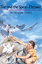 Dar and the Spear Thrower by Marjorie Cowley
