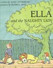 Anne Cottringer: Ella and the Naughty Lion