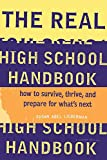 Lieberman, Susan Abel: Real High School Handbook
