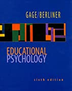 Educational Psychology by N.L. Gage