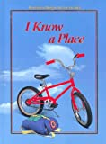Armento, Beverly J.: I Know a Place LV 1 (Houghton Mifflin Social Studies Leveled Readers)