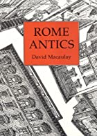 Rome Antics by David Macaulay