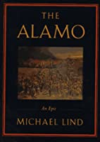 The Alamo by Micheal Lind