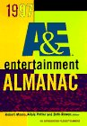 Moses, Robert: The 1997 A &amp; E Entertainment Almanac: An Information Please Almanac