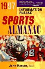 Hassan, John: The 1997 Information Please Sports Almanac