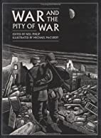 War and the Pity of War by Neil Philip