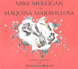 Virginia Lee Burton: Mike Mulligan y su maquina maravillosa (Spanish Edition)