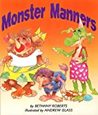 Monster Manners by Bethany Roberts