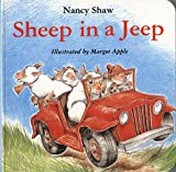 Shaw, Nancy: Sheep in a Jeep