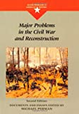 Perman, Michael: Major Problems in the Civil War and Reconstruction (Major Problems in American History Series)