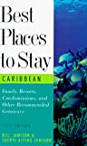 Jamison, Bill: Best Places to Stay in the Caribbean: Fifth Edition