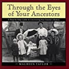 Through the Eyes of Your Ancestors: A…