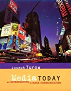 Media Today: An Introduction to Mass…