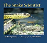 Montgomery, Sy: The Snake Scientist