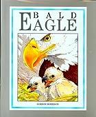 Bald Eagle (Walter Lorraine Books) by Gordon…