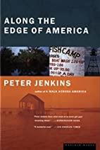 Along the Edge of America by Peter Jenkins