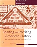 Hoffer, Peter: Reading and Writing American History
