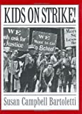 Bartoletti, Susan Campbell: Kids on Strike