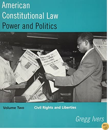 American Constitutional Law, Vol. 2: Power and Politics