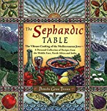 Twena, Pamela Grau: The Sephardic Table: The Vibrant Cooking of the Mediterranean Jews
