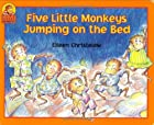 Five Little Monkeys Jumping on the Bed by…