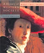 A History of Western Society, Chapters 1-31,…