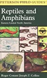 Collins, Joseph T.: A Field Guide to Reptiles &amp; Amphibians: Eastern and Central North America