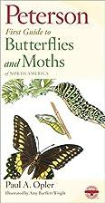 Butterflies and Moths (Peterson First…
