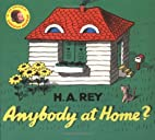 Anybody at Home? by H. A. Rey