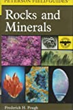 Frederick H. Pough: Peterson Field Guide to Rocks and Minerals: Fifth Edition (Peterson Field Guides)