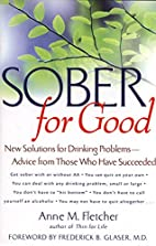 Sober for Good: New Solutions for Drinking…