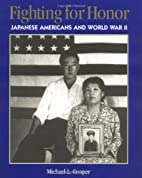 Fighting For Honor: Japanese Americans and…